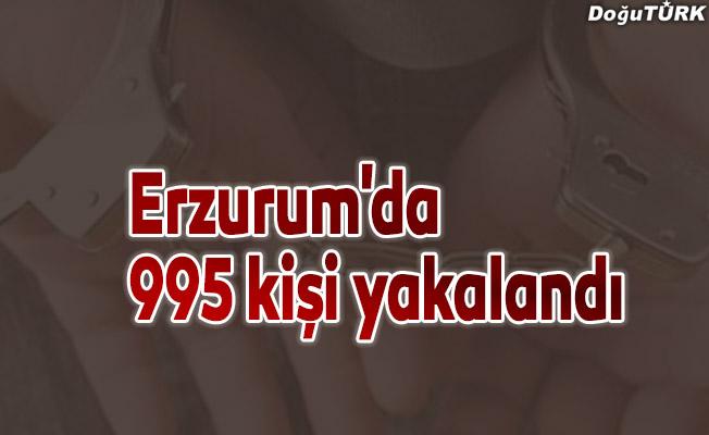 Erzurum'da aranan 995 kişi yakalandı