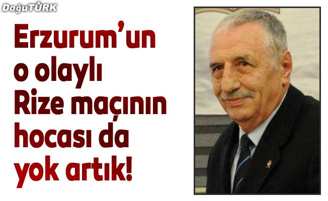 Erzurum'un o olaylı Rize maçının hocası da yok artık!