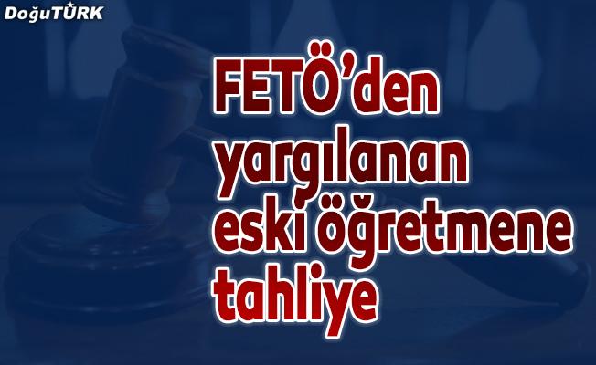 """Eski öğretmenin """"FETÖ"""" davasında tahliye çıktı"""