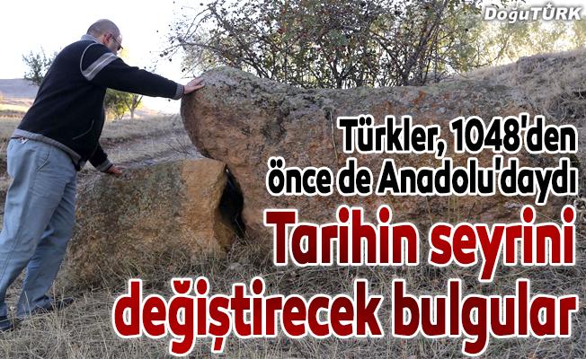 """""""Türkler, 1048'den önce de Anadolu'daydı"""""""