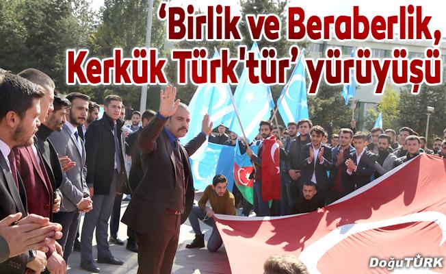 """Ülkücülerden """"Birlik ve Beraberlik, Kerkük Türk'tür"""" yürüyüşü"""