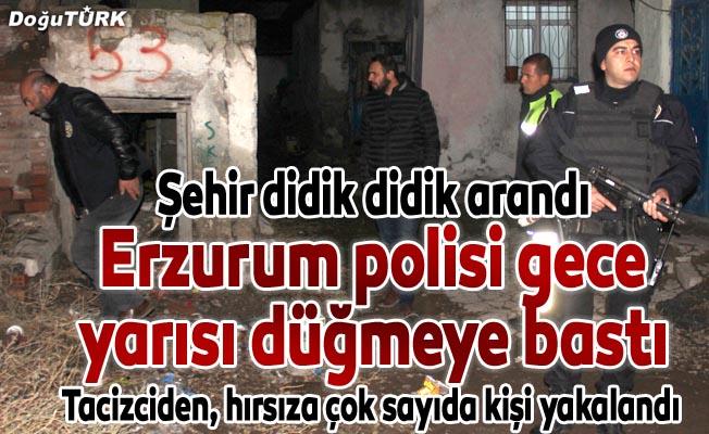 """Erzurum polisinden gece yarısı """"huzur"""" uygulaması"""