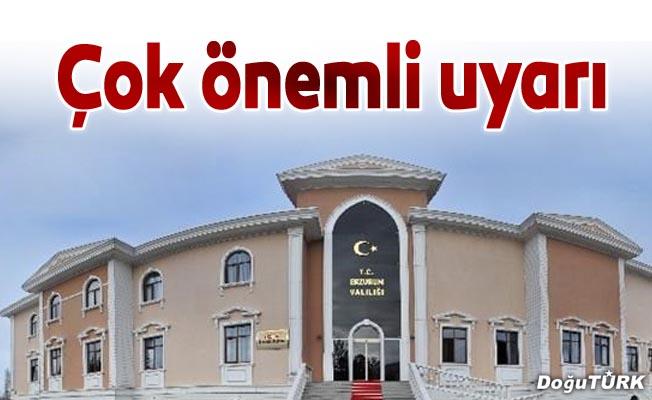 Erzurum Valiliğinden dolandırıcılara karşı uyarı