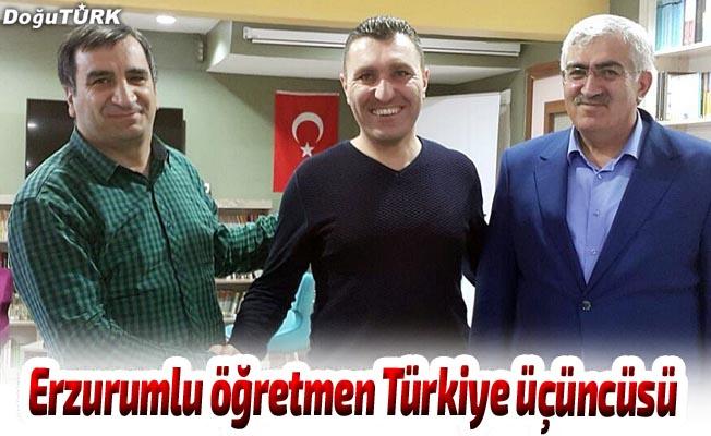 Erzurumlu öğretmen Türkiye üçüncüsü