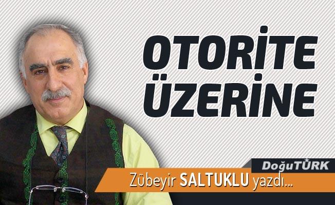 OTORİTE ÜZERİNE