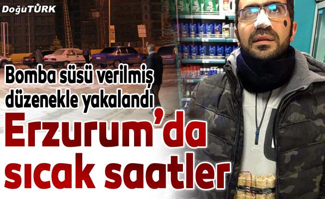"""Erzurum'da """"canlı bomba"""" şüphesi polisi alarma geçirdi"""
