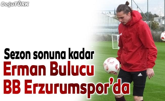 BB Erzurumspor, Erman Bulucu ile anlaştı