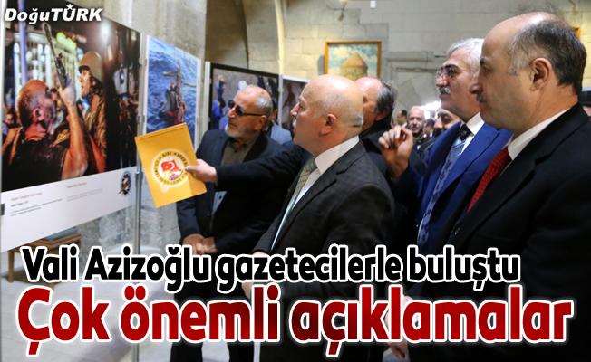 Vali Azizoğlu gazetecilerle buluştu