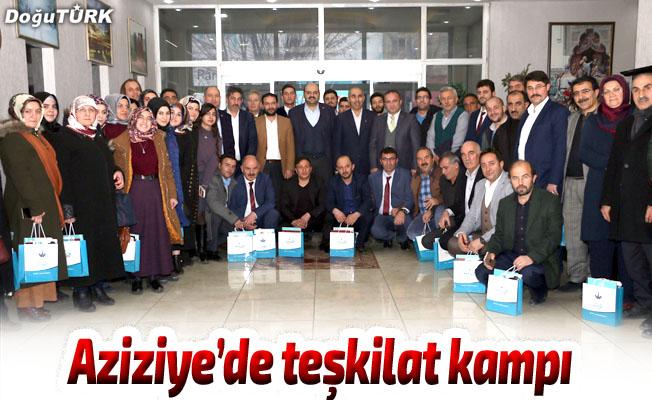AK Parti Aziziye'de Teşkilat Kampı yaptı