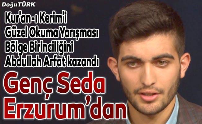 Genç Seda yarışmasını Abdullah Arfat kazandı