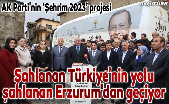 "AK Parti'nin ""Şehrim 2023"" projesi Erzurum'da"