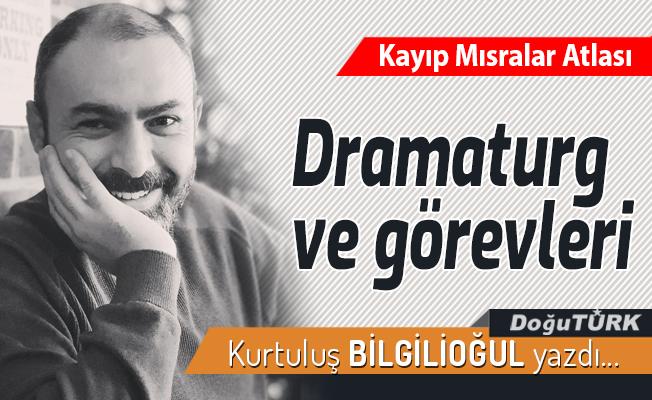 Dramaturg ve görevleri
