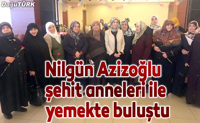 Nilgün Azizoğlu şehit anneleri ile yemekte buluştu