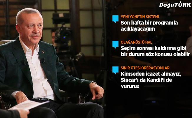 Erdoğan: Son hafta yeni yönetim sistemini açıklayacağım