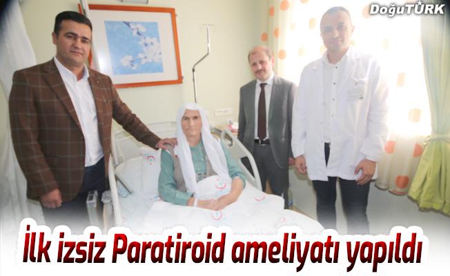 İlk izsiz Paratiroid ameliyatı yapıldı