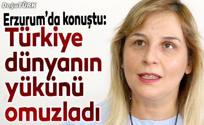 Türkiye dünyanın yükünü omuzladı