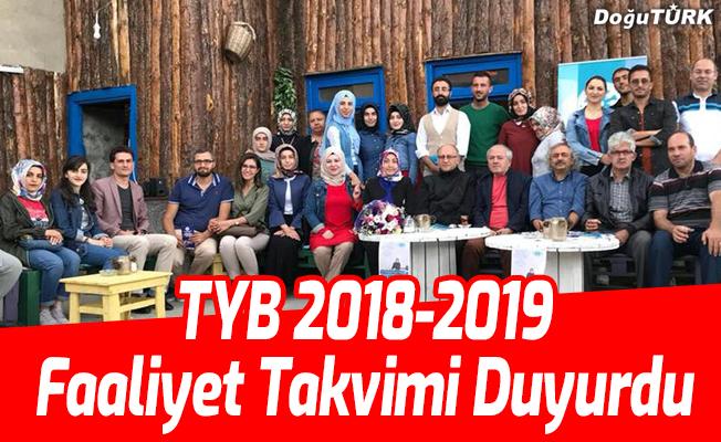 TYB Erzurum Şubesi 2018-2019 faaliyet takvimi duyurdu