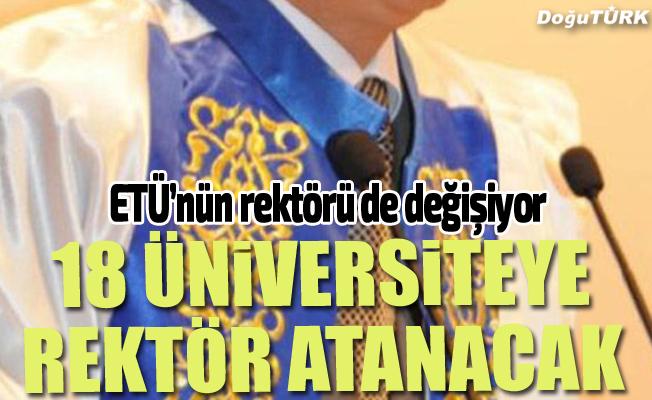 18 üniversiteye rektör ataması yapılacak
