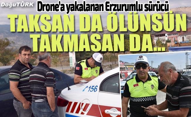 Drone görüntüsüyle ceza kesilen sürücüden ilginç tepki