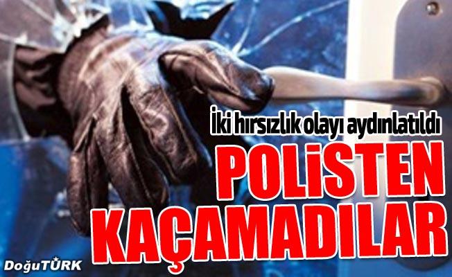 Erzurum'da hırsızlık operasyonları
