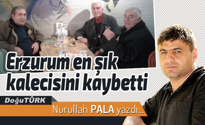 Erzurum en şık kalecisini kaybetti