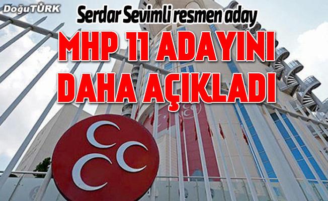 MHP 11 adayını daha açıkladı