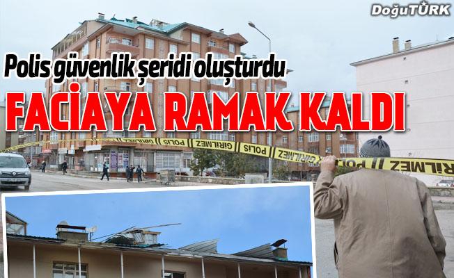 Erzurum'da rüzgar felaketi
