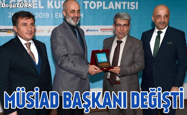 MÜSİAD Erzurum Şube Başkanı değişti