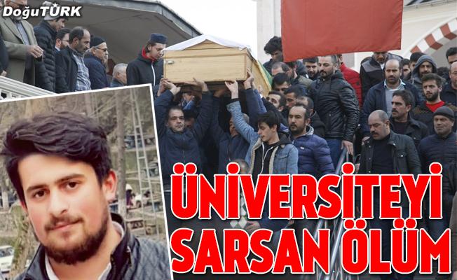 Atatürk Üniversitesi'ni yıkan ölüm