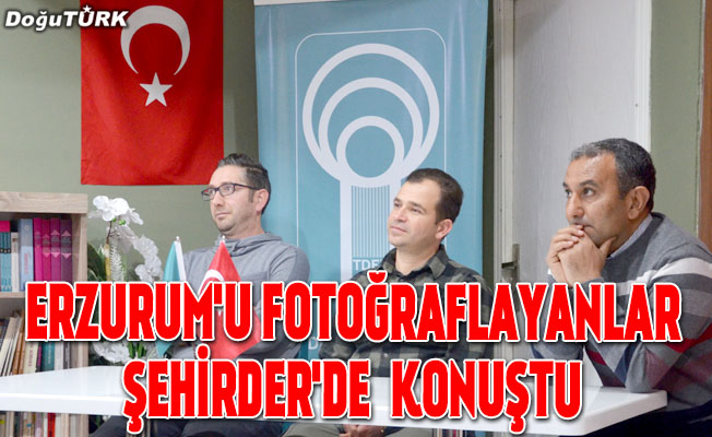 Erzurum'u fotoğraflayanlar ŞEHİRDER'de