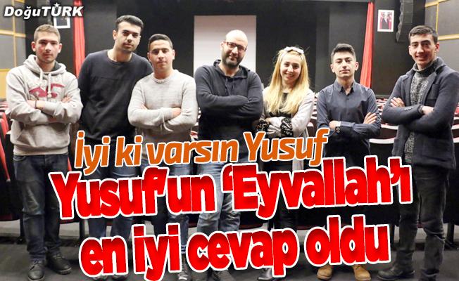 """Yusuf'un """"Eyvallah""""ı en iyi cevap oldu"""