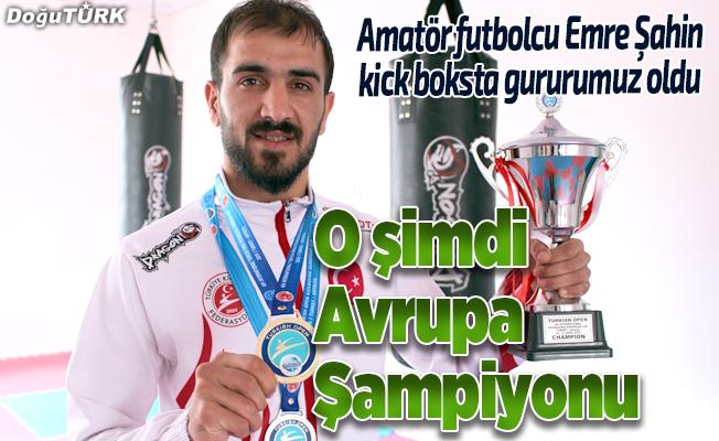 Amatör futbolcu kick boksta Avrupa Şampiyonu oldu
