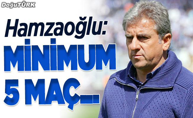 Hamzaoğlu: Bu maçtan oldukça ümitliydik