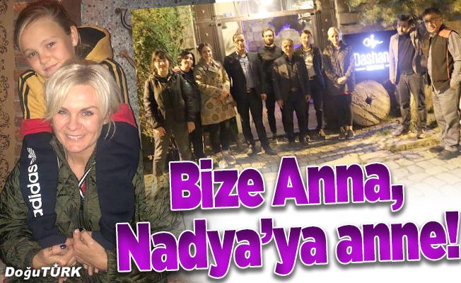 Bize Anna, Nadya'ya anne!