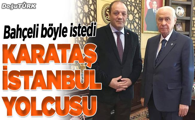 MHP'li Karataş İstanbul yolcusu