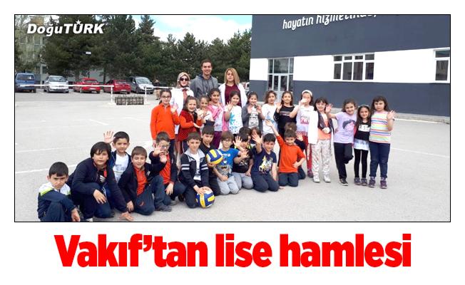 Atatürk Üniversitesi Kalkındırma Vakfından lise hamlesi