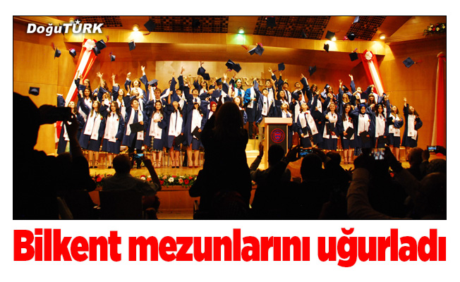 Bilkent yeni mezunlarını uğurladı