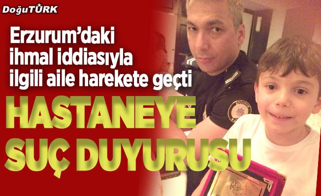Erzurum'da 'ihmal iddiası'na suç duyurusu