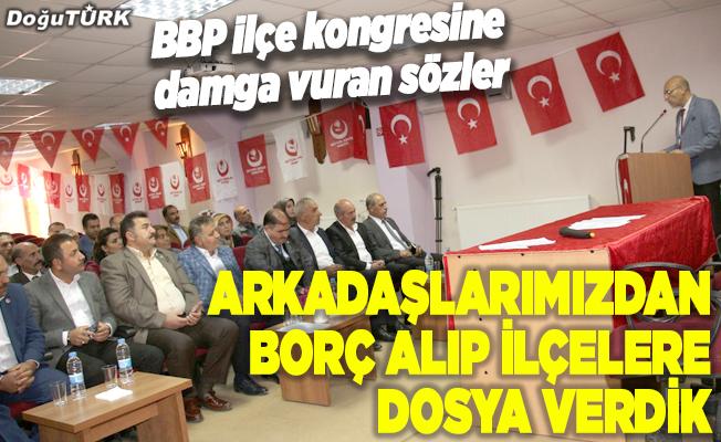 BBP Oltu İlçe Kongresi yapıldı