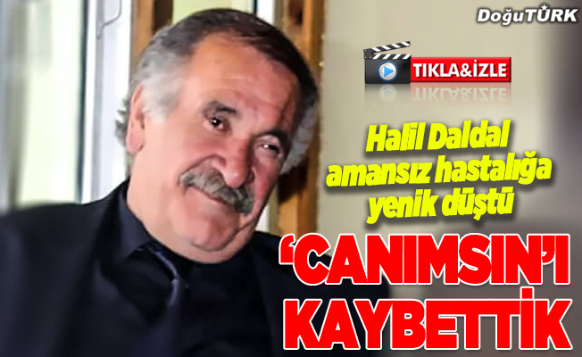 Halil Daldal'ı kaybettik