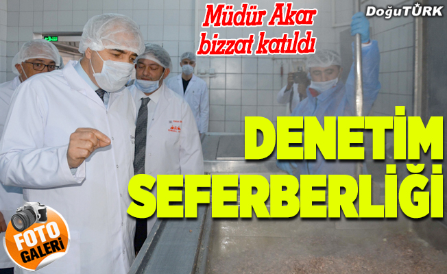 Erzurum'da et üretim tesisleri denetlendi