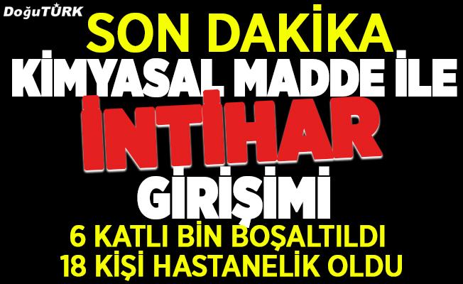Erzurum'da kimyasal madde ile intihar girişimi