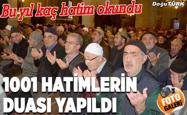 """Erzurum'un asırlık geleneği """"1001 Hatim""""de dua heyecanı"""