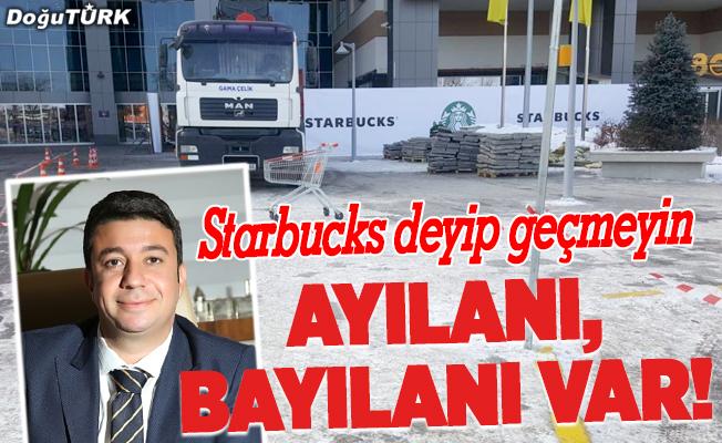 Starbucks deyip geçmeyin;Ayılanı, bayılanı var!