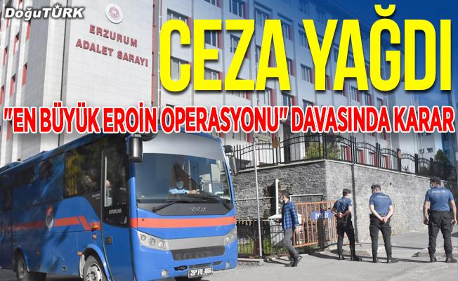 Erzurum'da görülen 'en büyük eroin operasyonu' davasında karar
