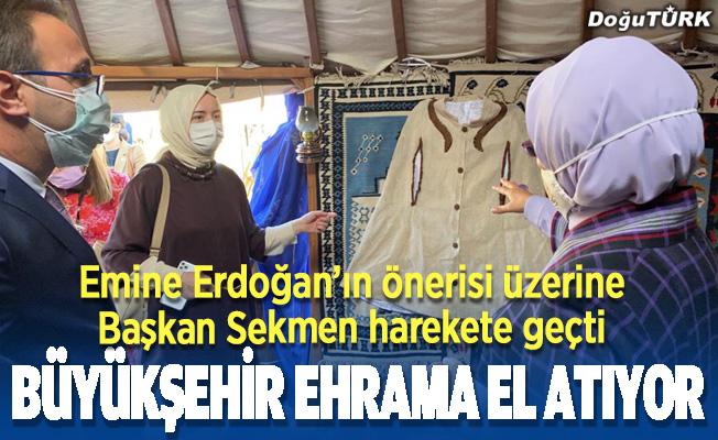 Emine Erdoğan istedi, Başkan Sekmen ehram için harekete geçti