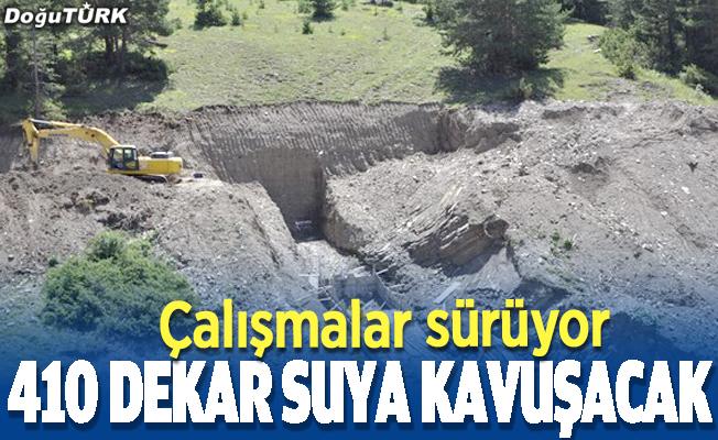 Erzurum'da 410 dekar daha suya kavuşacak
