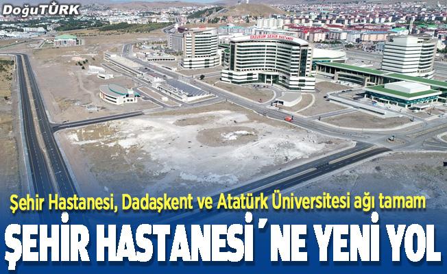Erzurum Şehir Hastanesinin yol güzergahı yakında hizmete açılacak