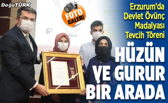 Erzurum'da Devlet Övünç Madalyası Tevcih Töreni yapıldı