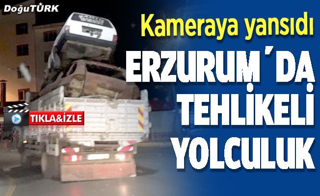 Erzurum'da tehlikeli yolculuk
